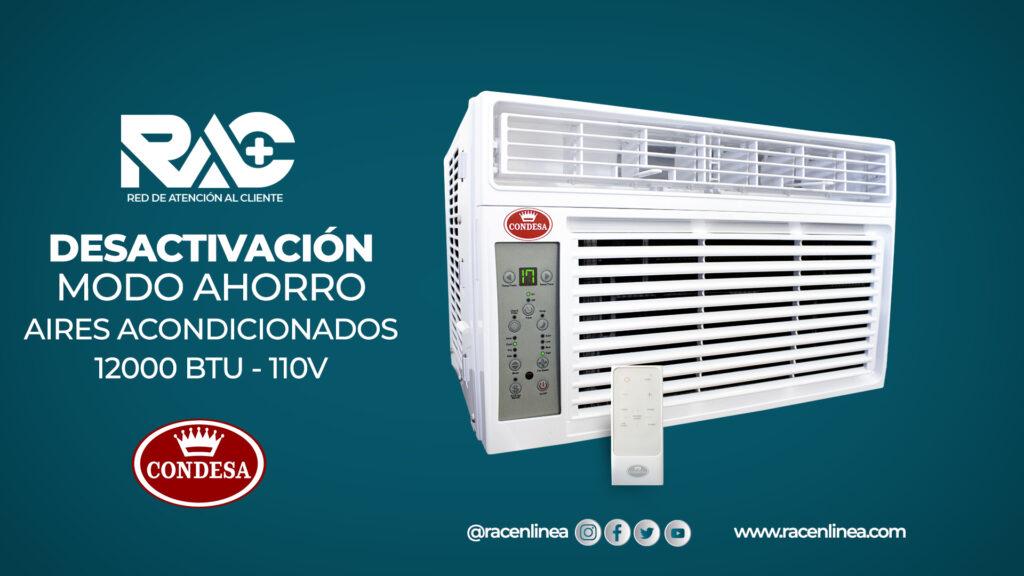 Desactivar modo ahorro en Aires Acondicionados Condesa 110V
