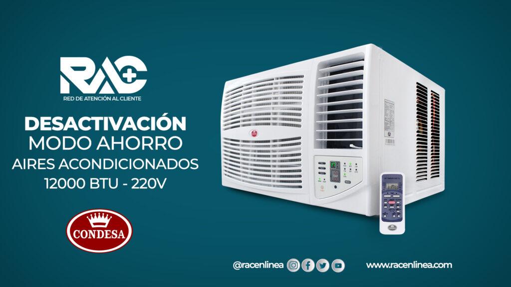 Desactivar modo ahorro en Aires Acondicionados Condesa 220V